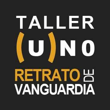 Taller UNO Retrato de Vanguardia