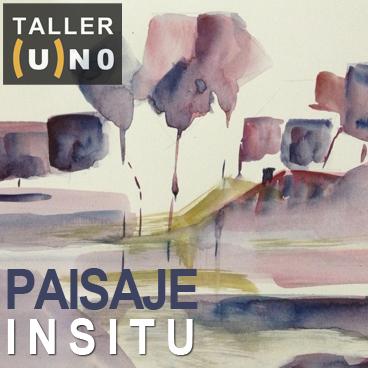Taller (U)NO Paisajes Contemporáneos in situ