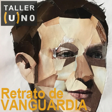 Taller (U)NO Retrato de Vanguardia